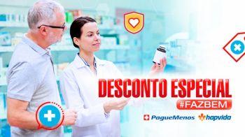 Clientes Hapvida terão descontos e vantagens nas Farmácias Pague Menos