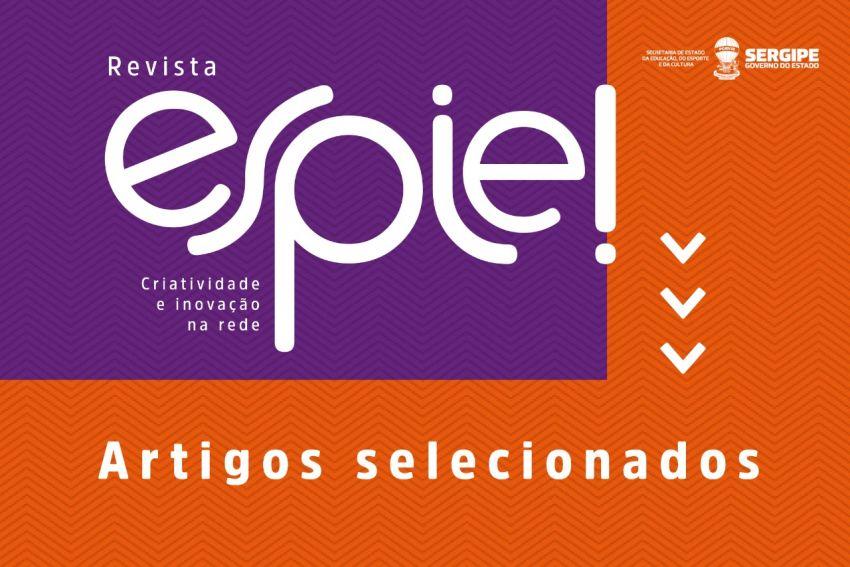Secretaria de Educação divulga artigos selecionados para a 5ª edição da Revista Espie!