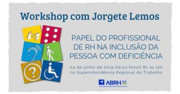 ABRH-SE promove workshop sobre inclusão de pessoa com deficiência