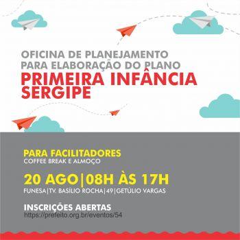 Secretaria de Saúde participará de oficina de planejamento do Plano Primeira Infância Sergipe