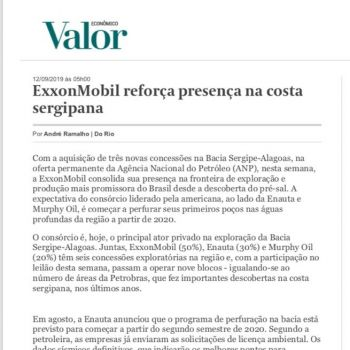 Interesse da ExxonMobil em Sergipe é destaque no Valor Econômico
