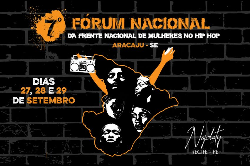 Aracaju sedia 7º Fórum Nacional de Mulheres do Hip Hop