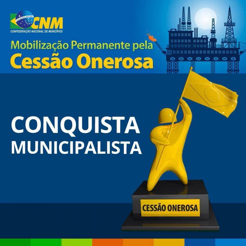 Fames reconhece a importância da mobilização municipalista para aprovação da cessão onerosa do pré-sal