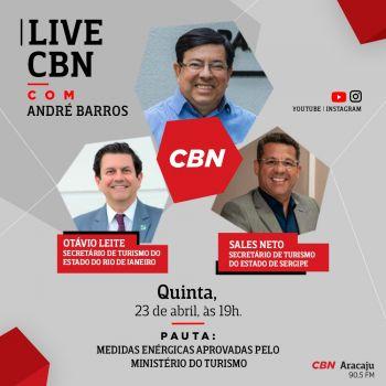 CBN Aracaju promove LIVE com Secretário de Estado de Turismo do Rio e de Sergipe