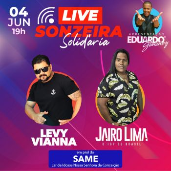 Live Sonzeira Solidária ocorre nesta quinta-feira, 4, em prol do Same