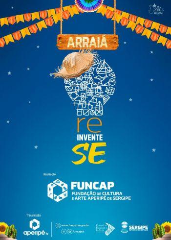 Arraiá ReinventeSE: Funcap anuncia programação na Aperipê Tv