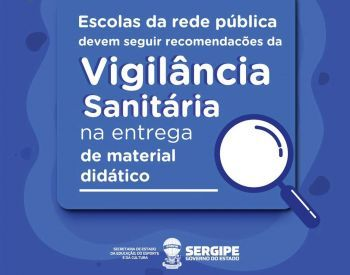 Escolas da rede pública devem seguir recomendações da Vigilância Sanitária na entrega de material didático