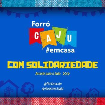 Campanha solidária do Forró Caju destinará recursos ao Comitê de Combate à Pobreza