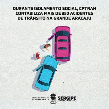 Durante isolamento social, CPTran contabiliza mais de 350 acidentes de trânsito na Grande Aracaju