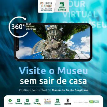 Museu da Gente Sergipana Gov. Marcelo Déda recebe visitas virtuais