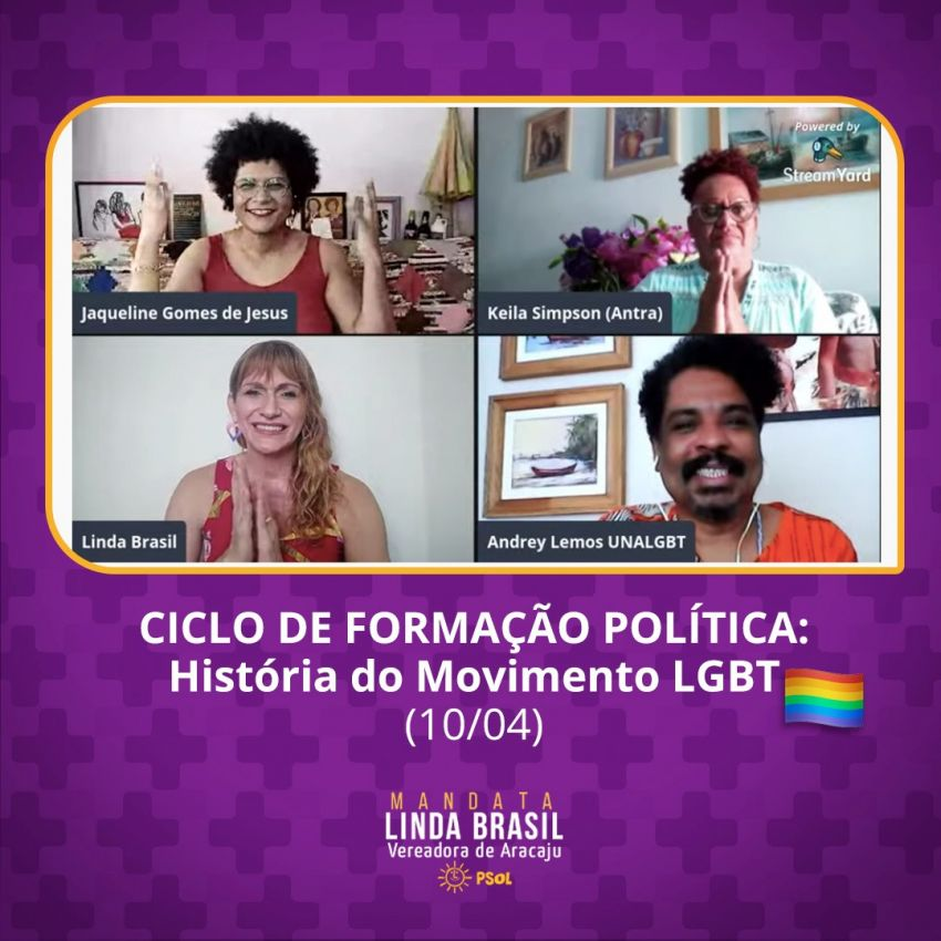 História do Movimento LGBT é debatida em Ciclo de formação da Mandata Linda Brasil