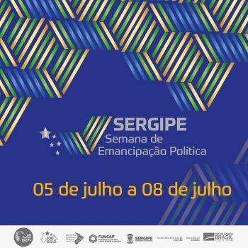 Funcap lança programação especial de Emancipação Política de Sergipe